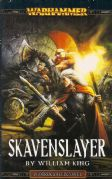 Skavenslayer by William King Warhammer Fantasy book paperback Gotrek Felix